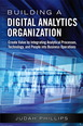 Building a Digital Analytics Organization