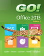 GO! with Microsoft Office 2013  Volume 2