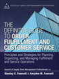 Definitive Guide to Order Fulfillment and Customer Service, The