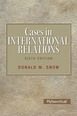 Cases in International Relations Plus MySearchLab with Pearson eText -- Access Card Package