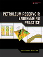 Petroleum Reservoir Engineering Practice (paperback)