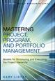 Mastering Project, Program, and Portfolio Management