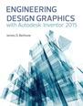 Engineering Design Graphics with Autodesk� Inventor� 2015
