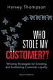 Who Stole My Customer??
