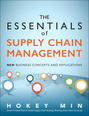 Essentials of Supply Chain Management, The