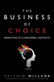 Business of Choice, The