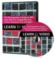 Photographer's Guide to Color Efex Pro, Analog Efex Pro, Viveza, Sharpener Pro, and Dfine, The