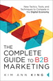 Complete Guide to B2B Marketing, The