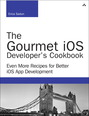 Gourmet iOS Developer's Cookbook, The