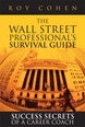 Wall Street Professional's Survival Guide, The
