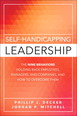 Self-Handicapping Leadership