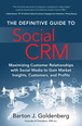 Definitive Guide to Social CRM, The