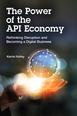 Power of the API Economy, The