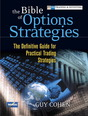 Bible of Options Strategies, The