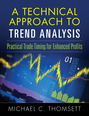 Technical Approach To Trend Analysis, A