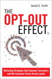 Opt-Out Effect, The
