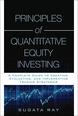 Principles of Quantitative Equity Investing