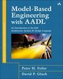 Model-Based Engineering with AADL