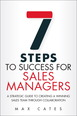 Seven Steps to Success for Sales Managers