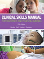 Clinical Skills Manual for Maternity and Pediatric Nursing