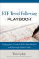ETF Trend Following Playbook, The