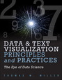 Data Visualization and Text Principles and Practices