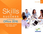 Skills for Success with Microsoft Office 2016 Volume 1