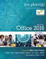 Exploring Microsoft Office 2016 Volume 1