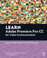 Learn Adobe Premiere Pro CC for Video�Communication