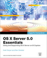 OS X Server 5.0 Essentials - Apple Pro Training Series