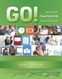 GO! with Microsoft PowerPoint 2016 Comprehensive