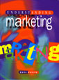 Understanding Marketing