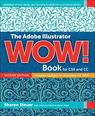 Adobe Illustrator CC WOW! Book, The