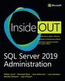SQL Server 2019 Administration Inside Out, 1/e