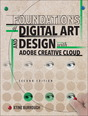 Foundations of Digital Art and Design with Adobe Creative Cloud, 1/e