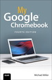 My Google Chromebook, 4/e