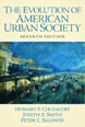 Evolution of American Urban Society, The