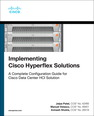 Implementing Cisco Hyperflex Solutions, 1/e