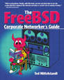 FreeBSD Corporate Networker's Guide, The