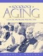 Sociology of Aging, The