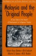 "Malaysia and the ""Original People"""