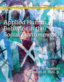 Applied Human Behavior in the Social Environment