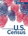 Short Introduction to the U.S. Census, A Plus MySearchLab with eText -- Access Card Package