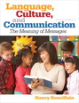 Language, Culture, and Communication Plus MySearchLab with eText -- Access Card Package