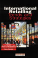 International Retailing Trends And Strategies