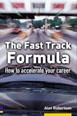 The Fast Track Formula