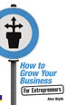 How to Grow Your Business- For Entrepreneurs