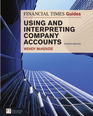 FT Guide to Using and Interpreting Company Accounts CourseSmart eTextbook