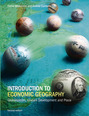 Introduction to Economic Geography CourseSmart eTextbook