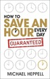 How to Save an Hour Every Day ePub eBook